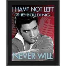 Elvis Presley 'I Have Not Left The Building' by Betty Harper Graphic Art Plaque