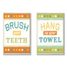 Home Décor Brush Your Teeth and Hang Up Your Towel Bath Duo 2 Piece Textual Art Plaque Set