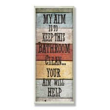 Home Décor My Aim Is to Keep This Bathroom Clean Textual Art Plaque