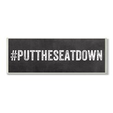 Home Décor Put the Seat Down Hashtag Bath Textual Art Plaque