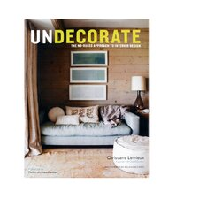Undecorate by Christiane Lemieux