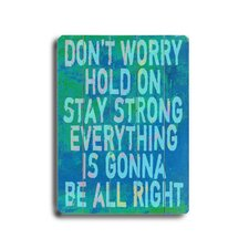 Don't Worry Planked Textual Art Plaque