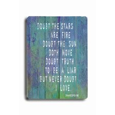 "Doubt The Stars Are Fire #2 Planked Wood Sign - 20"" x 14"""