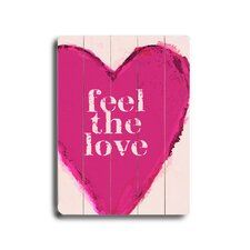 Feel the Love Graphic Art Plaque