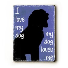 <strong>Artehouse LLC</strong> I Love My Dog Wood Sign