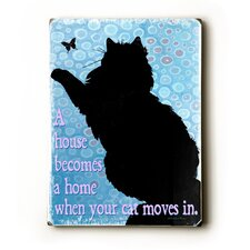 "Cat Moves In Wood Sign - 12"" x 9"""