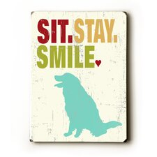 "Sit Stay Smile Wood Sign - 12"" x 9"""