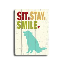 "Sit Stay Smile Planked Wood Sign - 20"" x 14"""