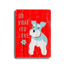 Do What You Love Planked Textual Art Plaque