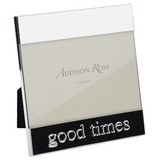 Good Times Message Photo Frame