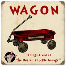 <strong>Almost There</strong> Busted Knuckle Garage Kid's Red Wagon Sign