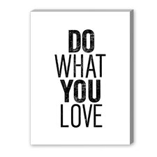Do What You Love Textual Art on Canvas