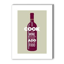 I Cook with Wine Graphic Art on Canvas