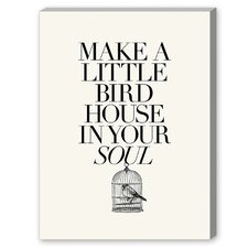 Make a Little Birdhouse Textual Art on Canvas