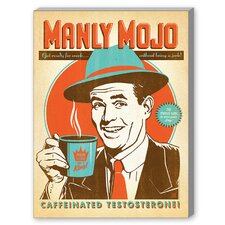 Manly Mojo Vintage Advertisement on Canvas