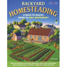 <strong>Creative Homeowner</strong> Backyard Homesteading A Back-to-Basics Guide to Self-Sufficiency