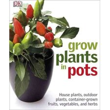 <strong>Dk Publishing</strong> Grow Plants in Pots