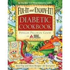 Fix-It and Enjoy-It! Diabetic Cookbook Stove-Top and Oven Recipes-for Everyone
