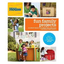 This Old House Fun Family Projects