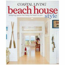 Coastal Living Beach House Style
