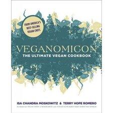 Veganomicon; The Ultimate Vegan Cookbook