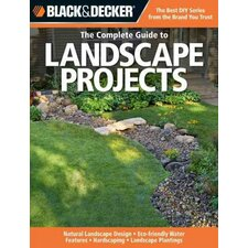 <strong>Quayside Pub Group</strong> Black & Decker The Complete Guide to Landscape Projects