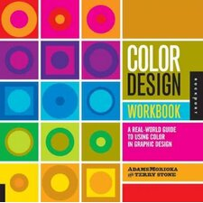 Color Design Workbook; A Real-World Guide to Using Color in Graphic Design