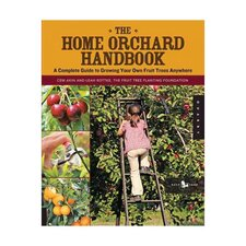 The Home Orchard Handbook