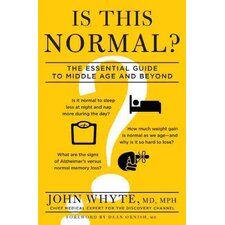 Is This Normal?; The Essential Guide To Middle Age And Beyond