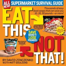 Eat This Not That!;Supermarket Survival Guide