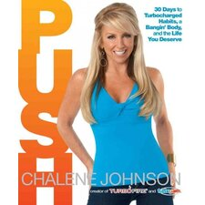 Push; 30 Days to Turbocharged Habits, a Bangin' Body, and the Life You Deserve