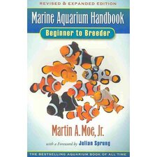 Marine Aquarium Handbook Beginner to Breeder