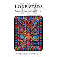 Lone Stars A Legacy of Texas Quilts, 1986-2011