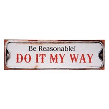 'Be Reasonable!' Textual Art Plaque