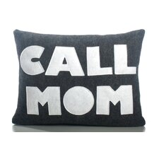 "<strong>Alexandra Ferguson</strong> ""Call Mom"" Decorative Pillow"
