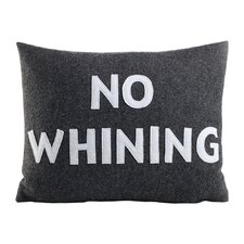No Whining Decorative Throw Pillow