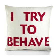 "House Rules ""I Try To Behave"" Decorative Pillow"