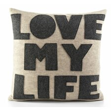 "Celebrate Everyday ""Love My Life"" Decorative Pillow"