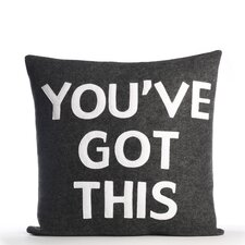 """You've Got This"" Pillow"