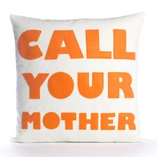 """Call Your Mother"" Decorative Pillow"