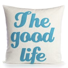"<strong>Alexandra Ferguson</strong> ""The Good Life"" Decorative Pillow"