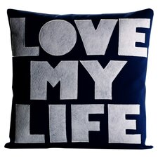 Love My Life Throw Pillow in Blue & White