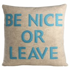 Be Nice or Leave Throw Pillow in Oatmeal & Turquoise