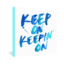CMYKaren Keep on Keepin On Gallery Wrapped Canvas
