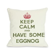 Holiday Keep Calm and Have Some Eggnog Pillow