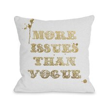 More Issues Than Vogue Pillow