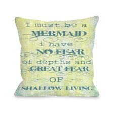 Must Be A Mermaid Pillow