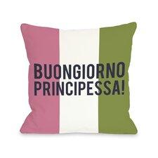 Buongiorno Principessa Pillow