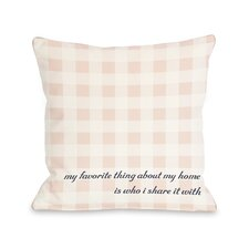 Favorite Thing About My Home Gingham Pillow