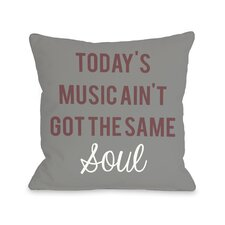 Ain't Got The Same Soul Pillow